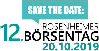 Save the Date 12. Rosenheimer Börsentag 20.10.2019