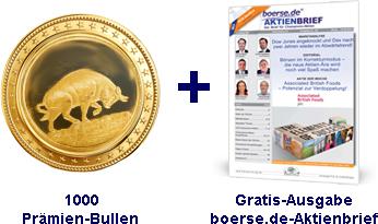 1000 Prämien-Bullen + 1 Gratis-Ausgabe boerse.de-Aktienbrief